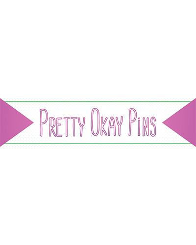 Pretty Okay Pins
