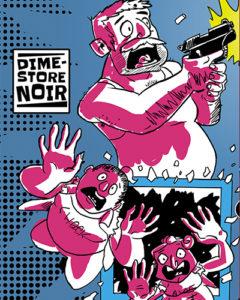 Dime-Store Noir